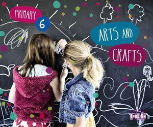 ARTS AND CRAFTS 6º EP APRENDER ES CRECER ED. 2015