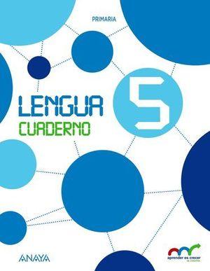 LENGUA 5º EP CUADERNO ( CASTILLA LEON, GALICIA... )
