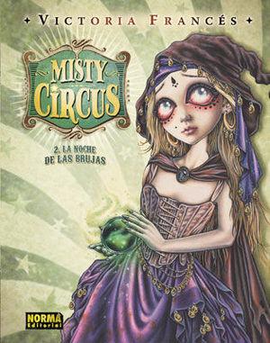 MISTY CIRCUS 2 LA NOCHE DE LAS BRUJAS