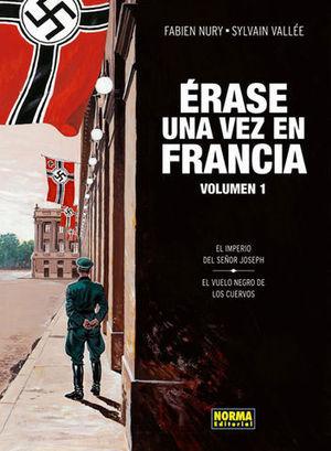 ERASE UNA VEZ EN FRANCIA VOLUMEN 1
