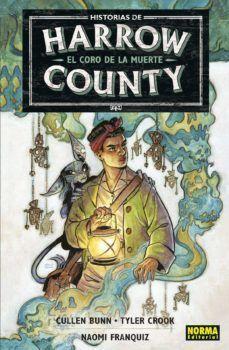 HISTORIAS DE HARROW CONUNTY 1.  EL CORO DE LA MUERTE