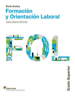 FORMACION Y ORIENTACION LABORAL GRADO SUPERIOR SERIE ACTIVA