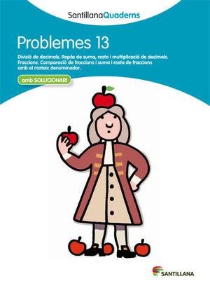 SANTILLANA QUADERNS PROBLEMES 13