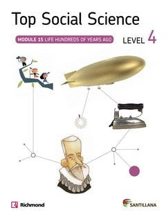 TOP SOCIAL SCIENCE 4º EP MODULE 15 LIFE HUNDREDS OF YEARS AGO ED. 2014
