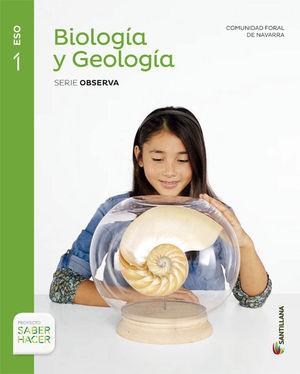 BIOLOGIA Y GEOLOGIA SERIE OBSERVA 1 ESO SABER HACER