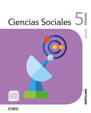 CIENCIAS SOCIALES 5º EP ARAGON SABER HACER CONTIGO ED. 2019