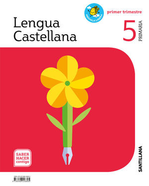 LENGUA CASTELLANA 5º EP SABER HACER CONTIGO ED. 2019
