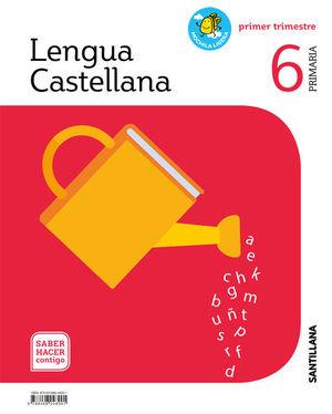LENGUA CASTELLANA 6º EP SABER HACER CONTIGO  ED. 2019