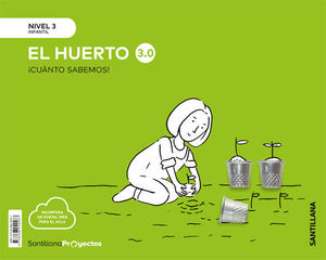 CUANTO SABEMOS ! NIVEL 3 EL HUERTO 3.0 ED. 2019