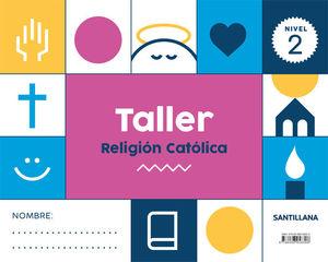 TALLER RELIGION CATOLICA NIVEL 2
