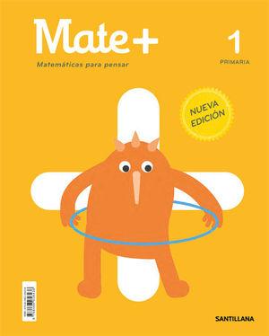 MATE + MATEMATICAS PARA PENSAR 1º EP ED. 2020