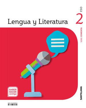 LENGUA Y LITERATURA 2º ESO COMENTA SABER HACER CONTIGO ED. 2021