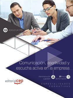 ( ADGD147PO )  COMUNICACION, ASERTIVIDAD Y ESCUCHA ACTIVA