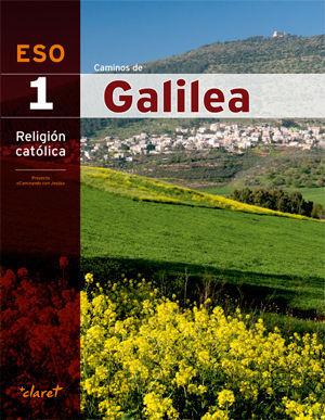 RELIGION 1º ESO CAMINOS DE GALILEA CAMINANDO CON JESUS