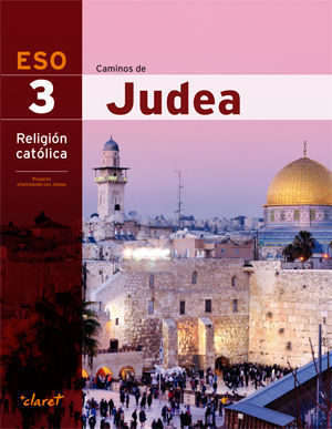 RELIGION 3º ESO CAMINOS DE JUDEA