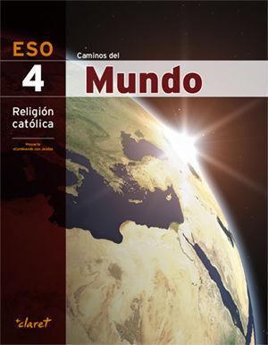 RELIGION 4º ESO CAMINOS DEL MUNDO ED. 2016