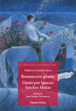 ROMANCERO GITANO.  CLASICOS HISPANICOS