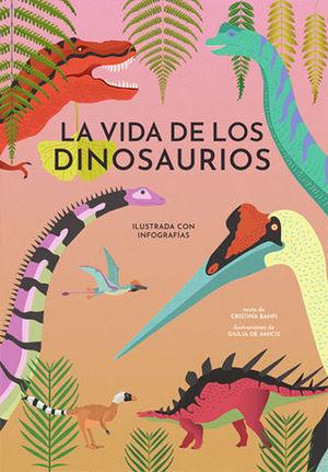 LA VIDA DE LOS DINOSAURIOS (VVKIDS).