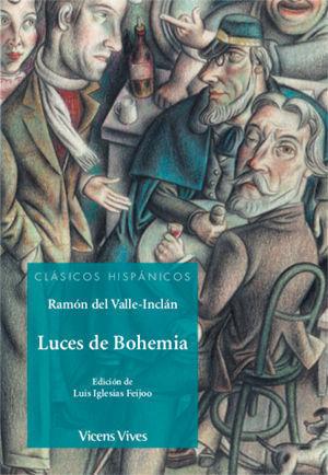 LUCES DE BOHEMIA ( CLASICOS HISPANICOS )