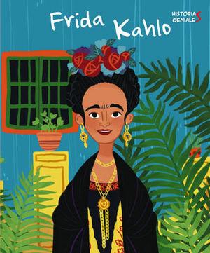 FRIDA KAHLO.  HISTORIAS GENIALES  ( VV KIDS )