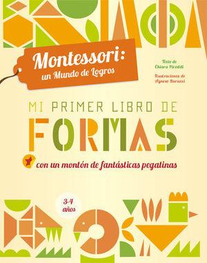 MI PRIMER LIBRO DE FORMAS . MONTESSORI ( VV KIDS )