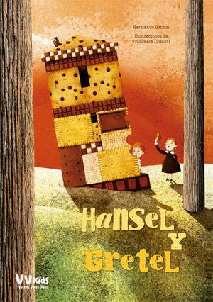 HANSEL Y GRETEL ( VV KIDS )