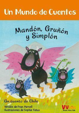 GRITON , GRUÑON Y COLA GRASIENTA ( VV KIDS )