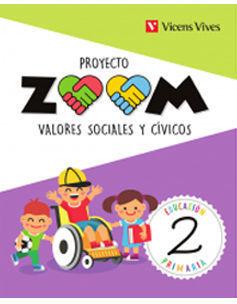 VALORES SOCIALES Y CIVICOS 2º EP PROYECTO ZOOM ED. 2018