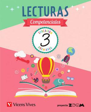 LECTURAS COMPETENCIALES 3  PROYECTO ZOOM ED. 2019