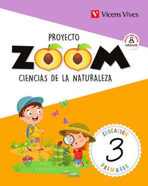 CIENCIAS DE LA NATURALEZA 3º EP PROYECTO ZOOM ED. 2019