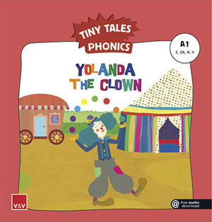 TINY TALES PHONICS.  YOLANDA THE CLOWN ( E, OA, N, Y )