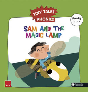 TINY TALES PHONICS.  SAM AND THE MAGIC LAMP ( A, J, L, M )