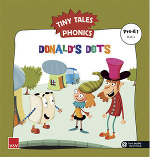 TINY TALES PHONICS.  DONALD´S DOTS ( O, D, L )