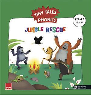 TINY TALES PHONICS.  JUNGLE RESCUE ( UE, J, NG )