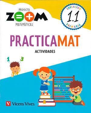 MATEMATICAS 1º EP PROYECTO ZOOM CUADERNOS PRACTICAMAT