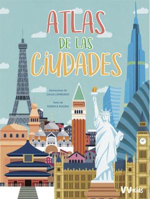 ATLAS DE LAS CIUDADES  ( VV KIDS )