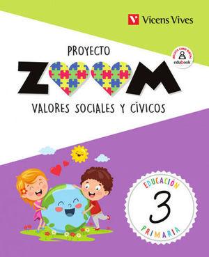 VALORES SOCIALES Y CIVICOS 3º EP PROYECTO ZOOM ED. 2019