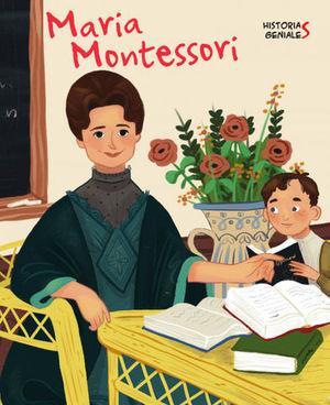MARIA MONTESSORI.  HISTORIAS GENIALES  ( VV KIDS )