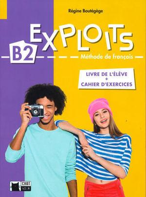 EXPLOITS B2 LIVRE + CAHIER