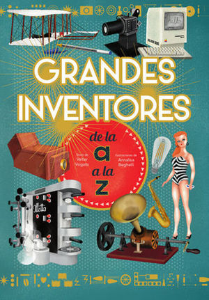 GRANDES INVENTORES DE LA  A  A LA  Z   ( VV KIDS )