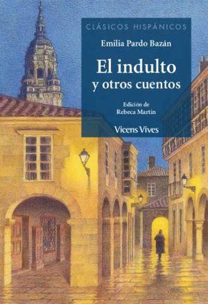 EL INDULTO Y OTROS CUENTOS (CLASICOS HISPANICOS)
