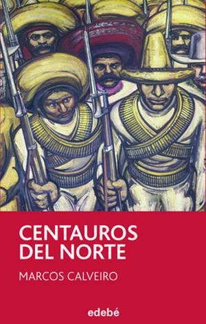 CENTAUROS DEL NORTE