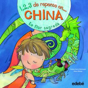 1, 2, 3 DE REPENTE EN CHINA LA FLOR SAGRADA