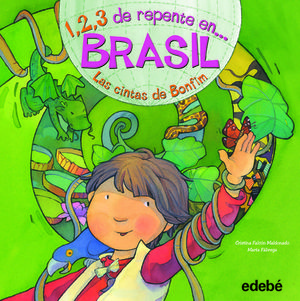 1, 2, 3 DE REPENTE EN BRASIL LAS CINTAS DE BONFIM