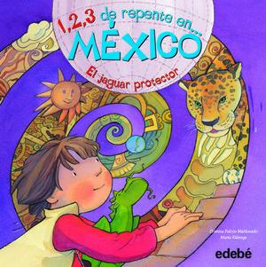1, 2, 3 DE REPENTE EN MEXICO EL JAGUAR PROTECTOR