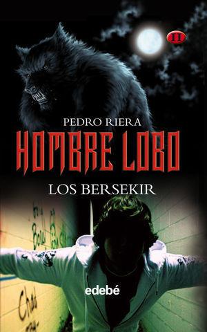 HOMBRE LOBO II LOS BERSEKIR