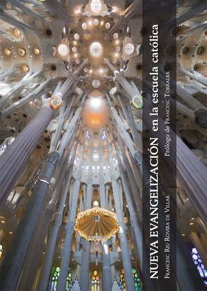 NUEVA EVANGELIZACIÓN EN LA ESCUELA CATÓLICA