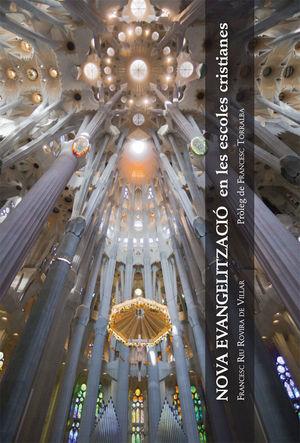 NOVA EVANGELITZACIÓ EN LES ESCOLES CRISTIANES