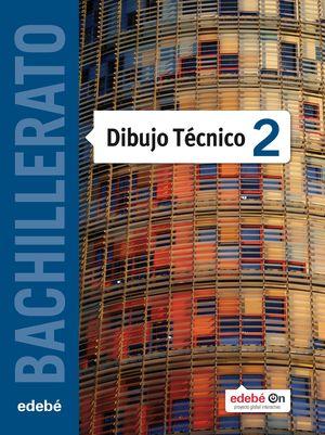DIBUJO TECNICO 2º BACHILLER ED. 2016