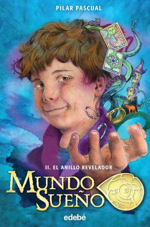 MUNDO SUEÑO II EL ANILLO REVELADOR